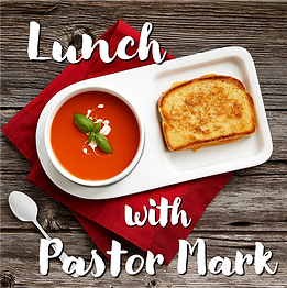 Lunch with Pastor Mark.png