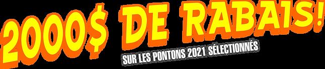 2021-05-25 2000$ RABAIS PONTONS.png