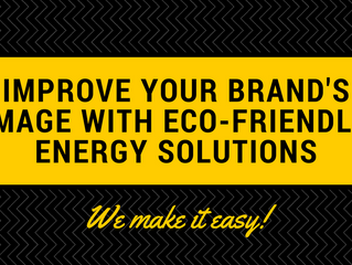Improve Your Brand's Image with Eco-Friendly Energy Solutions