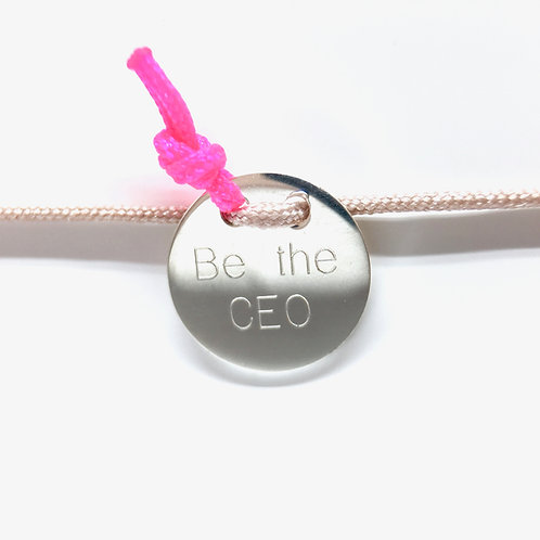 Be the CEO