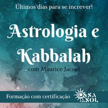 CURSO ASTROLOGIA E KABALLAH COM MAURICE JACOEL