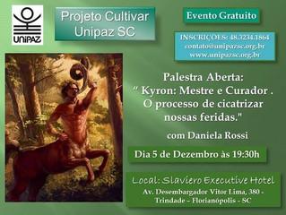 Palestra Aberta - Projeto Cultivar - Unipaz SC