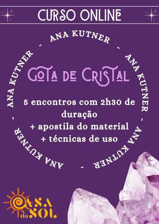 GOTA DE CRISTAL COM ANA KUTNER