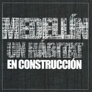 Exposición Medellín en Construcción