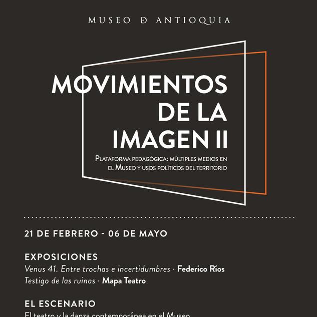 La Esquina. Movimientos de la Imagen II, Museo de Antioquia