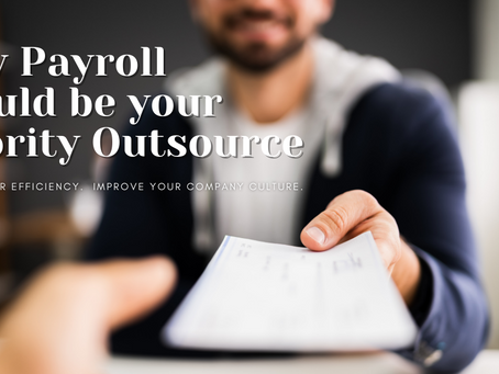 Why Payroll should be your Priority Outsource