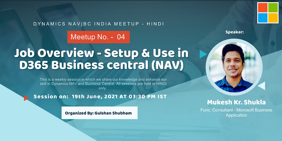 Session on Jobs Overview - Setup & Uses in D365 Business Central (NAV)