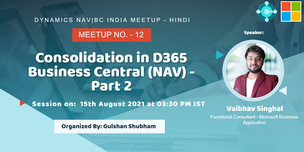 Session on Consolidation in D365 Business Central (NAV) - Part 2