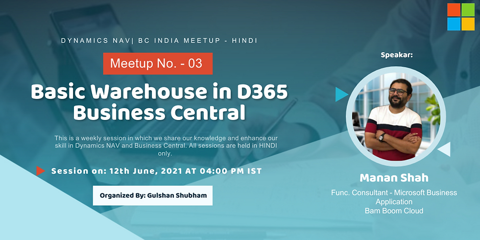 """Session on """"Basic Warehouse in D365 Business Central"""""""