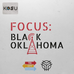 Tulsa World Feature on Focus: Black Oklahoma
