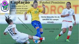 Futebol Feminino - Captação
