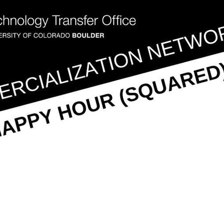 CU Tech Transfer Happy Hour Squared
