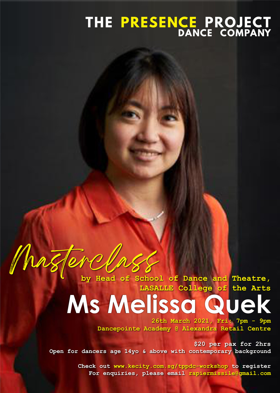 26 Mar: Masterclass by Ms Melissa Quek, Head of School of Dance and Theatre, LASALLE College of the Arts