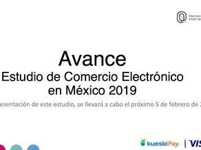 Avance | Estudio de Comercio Electrónico en México 2019