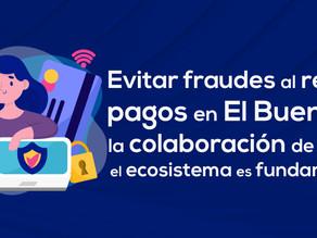 Evitar fraudes al recibir pagos en El Buen Fin: la colaboración de todo el ecosistema es fundamental