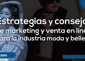 Estrategias y consejos de marketing y venta en línea para la industria moda y belleza