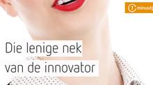Die lenige nek van de innovator