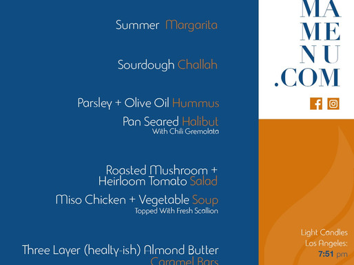 Summery Shabbat Dinner Menu 2.0 (7/17/20)