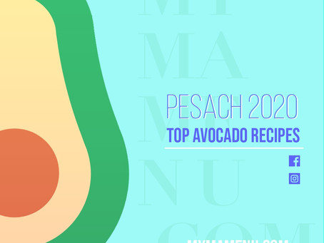 Top Avocado Recipes - Pesach 2020