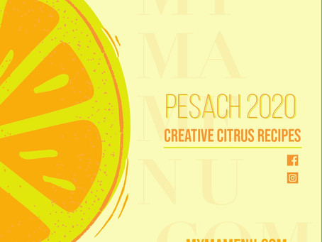 Creative Citrus Recipes - Pesach 2020