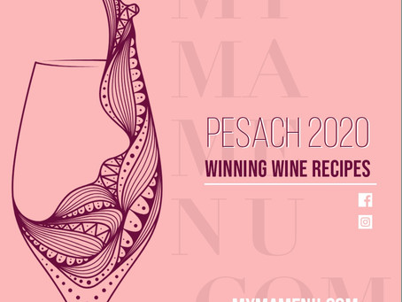 Winning Wine Recipes - Pesach 2020