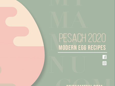 Modern Egg Recipes - Pesach 2020