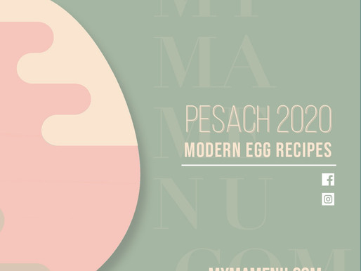 Modern Egg Recipes - Pesach 2020