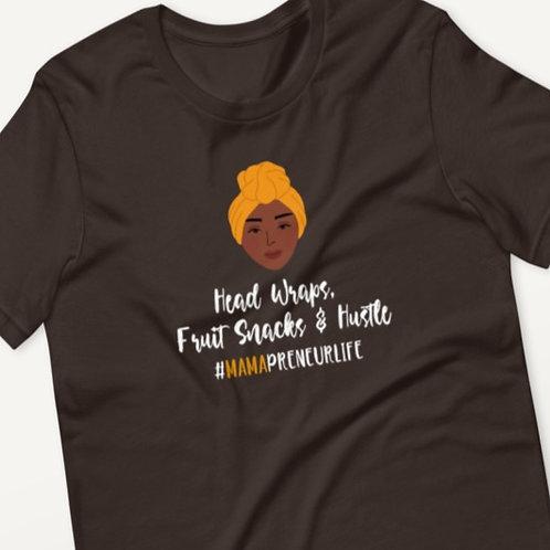 Headwraps, Fruit Snacks, & Hustle Tee