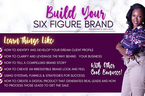 Build Your Six Figure Brand Masterclass