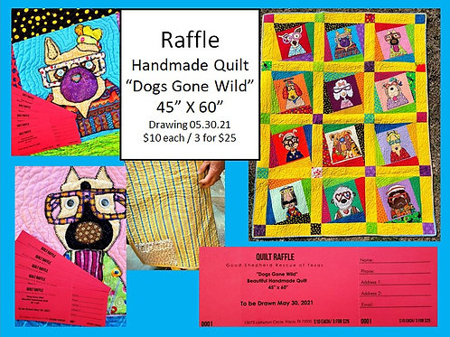 "Raffle - ""Dogs Gone Wild"" Quilt"