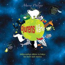 Djurens Värld – Miljövänliga dikter & fakta för barn och vuxna bok, Marsa Pihlaja
