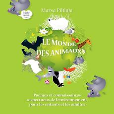 Le Monde des Animaux de Marsa Pihlaja, Finlande