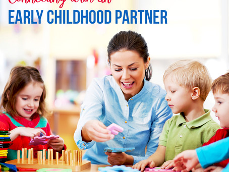 Connecting with an early childhood partner