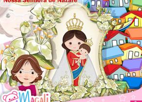 Nossa Senhora de Nazaré Cute - Próximo Lançamento.