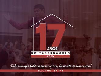 17 ANOS DO TABERNÁCULO
