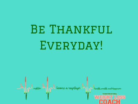 Be Thankful Everyday