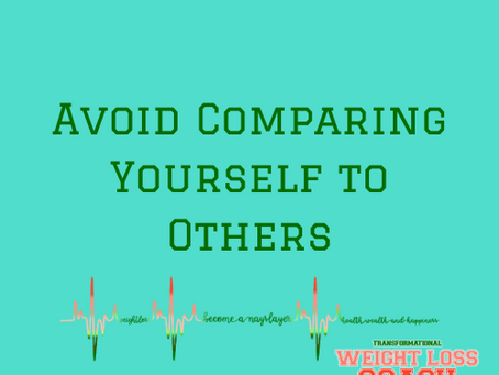Avoid Comparing Yourself to Others