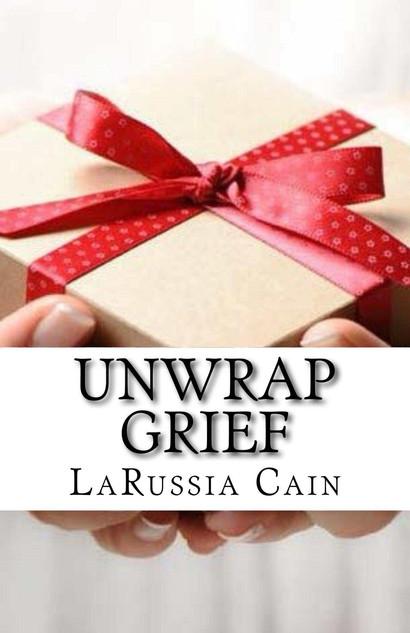 Unwrap Grief