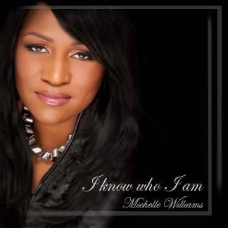 """Michelle E Williams """"I Know Who I Am"""""""