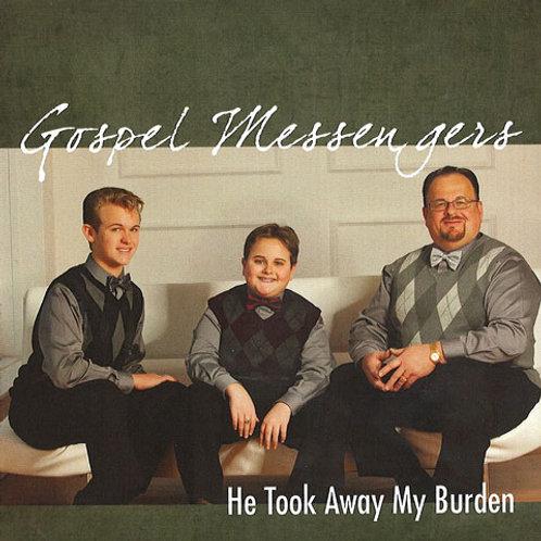 He Took Away My Burden-CD