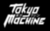 TOKYO MACHINE logo (white)_edited.png