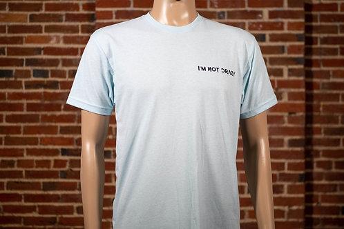I'm Not Crazy T-Shirt (Ice Blue)