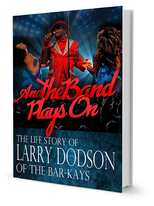 Autographed Copy of The Life Story of Larry Dodson