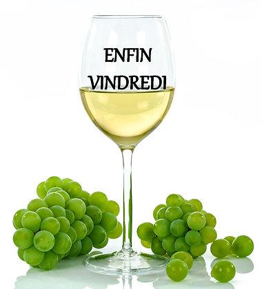 Décalque de vinyle pour verre à vin avec texte Enfin Vindredi
