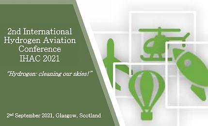 2nd International Hydrogen Aviation Conference (IHAC 2021), 2nd September 2021, Glasgow, Scotland 23.09.2021