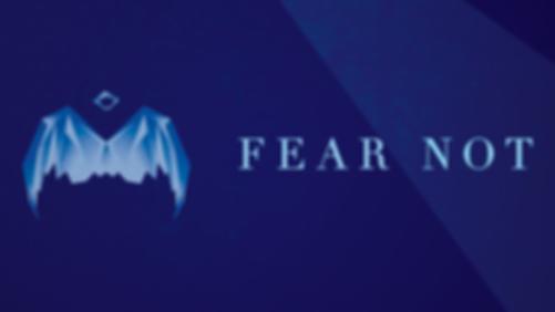 Fear_Not-Title.jpg.png