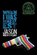 jason-reynolds-when-i-was-the-greatest.j
