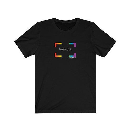 He / Him / His Pronoun T-Shirt