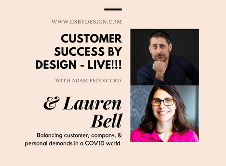 Balancing Customer, Company, & Personal Demands in a COVID World