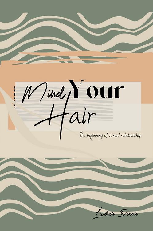 Mind Your Hair